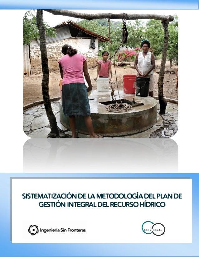 SSIISSTTEEMMAATTIIZZAACCIIÓÓNN DDEE LLAA MMEETTOODDOOLLOOGGÍÍAA DDEELL PPLLAANN DDEE GGEESSTTIIÓÓNN IINNTTEEGGRRAALL DDEEL...