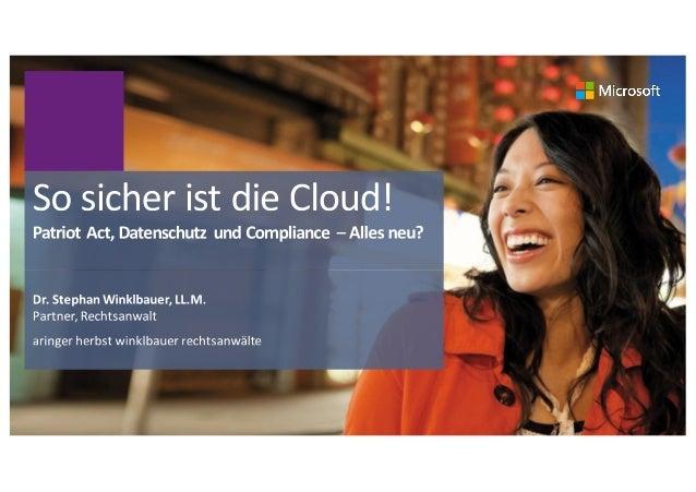Agenda Basics+des+Datenschutzrechts+– Grundlagen Wichtigste+Begriffe Wer+haftet+für+die+Daten? 2 Zulässigkeit+von+Cloud Co...