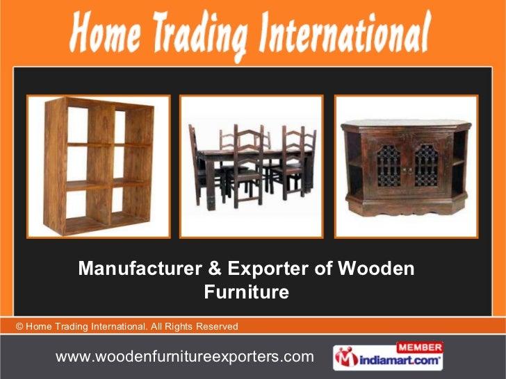 Manufacturer & Exporter of Wooden Furniture