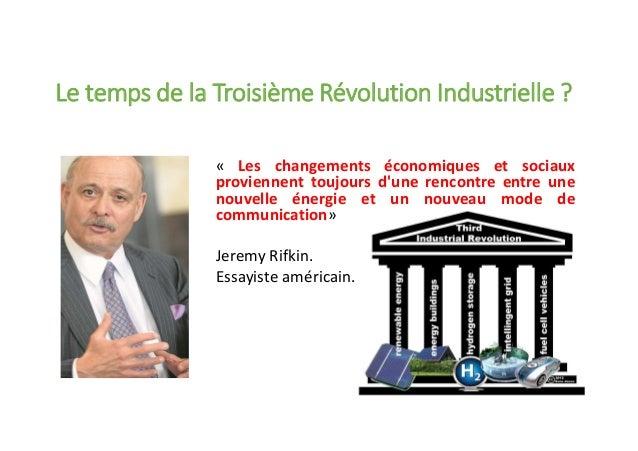 « Les changements économiques et sociaux proviennent toujours d'une rencontre entre une nouvelle énergie et un nouveau mod...