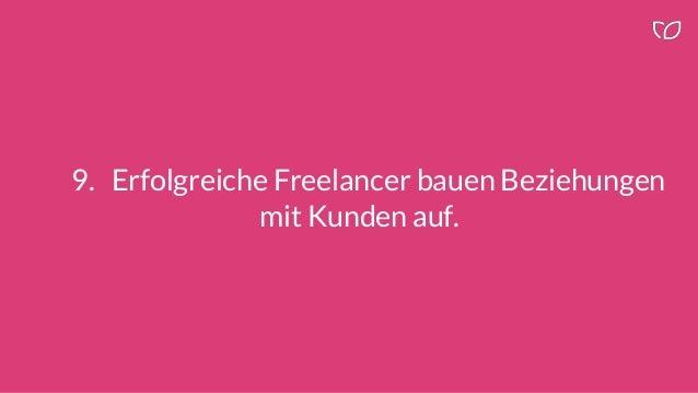 9. Erfolgreiche Freelancer bauen Beziehungen mit Kunden auf.
