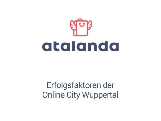 Erfolgsfaktoren der Online City Wuppertal