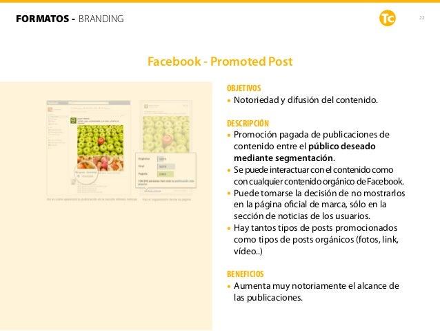 22 OBJETIVOS • Notoriedad y difusión del contenido. DESCRIPCIÓN • Promoción pagada de publicaciones de contenido entre el ...