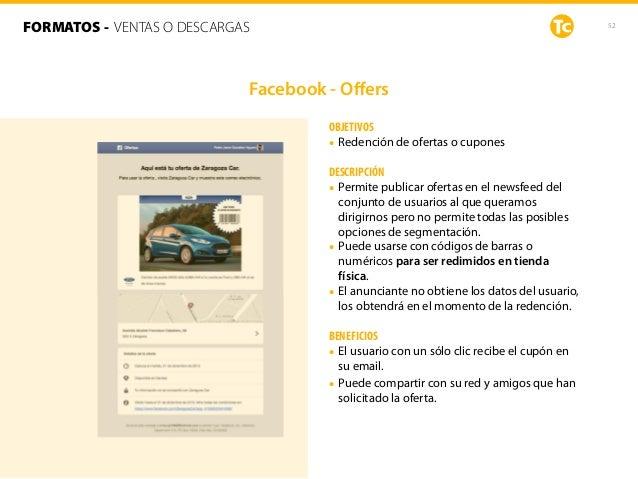 52 OBJETIVOS • Redención de ofertas o cupones DESCRIPCIÓN • Permite publicar ofertas en el newsfeed del conjunto de usuari...