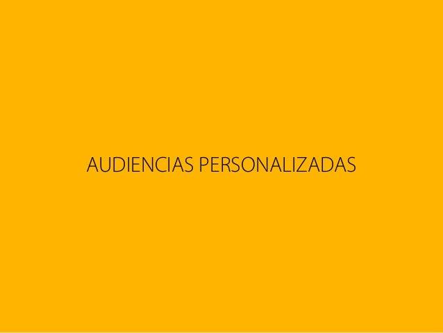AUDIENCIAS PERSONALIZADAS