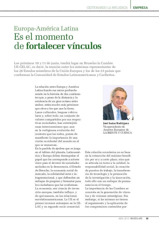 empresa 55abril 2015 revista apd La relación entre Europa y América Latina hunde sus raíces profunda- mente en la historia...