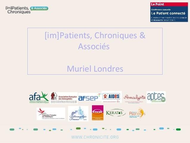 [im]Patients, Chroniques & Associés Muriel Londres