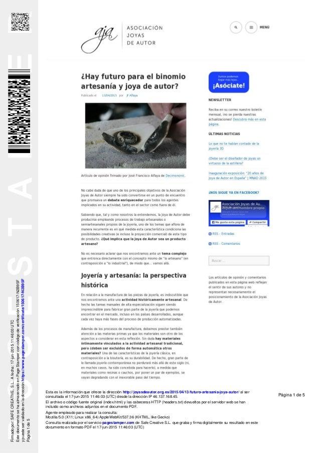 Esta es la información que ofrece la dirección http://joyasdeautor.org.es/2015/04/13/futuro-artesania-joya-autor/ al ser c...