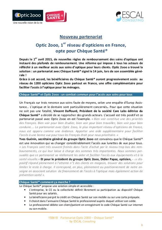 150618 – Partenariat Optic 2000 – Chèque Santé® - by ESCAL Consulting 1 Nouveau partenariat Optic 2ooo, 1er réseau d'optic...