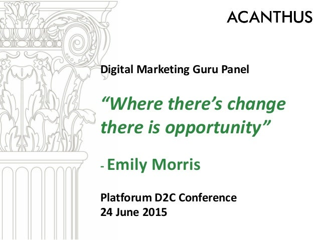 """Digital Marketing Guru Panel """"Where there's change there is opportunity"""" - Emily Morris Platforum D2C Conference 24 June 2..."""