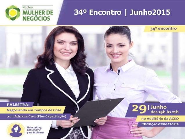 34º Encontro | Junho2015