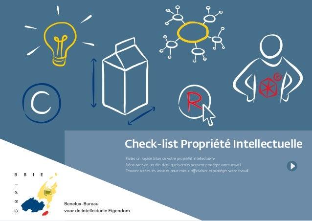 Check-list Propriété Intellectuelle Faites un rapide bilan de votre propriété intellectuelle Découvrez en un clin d'œil qu...