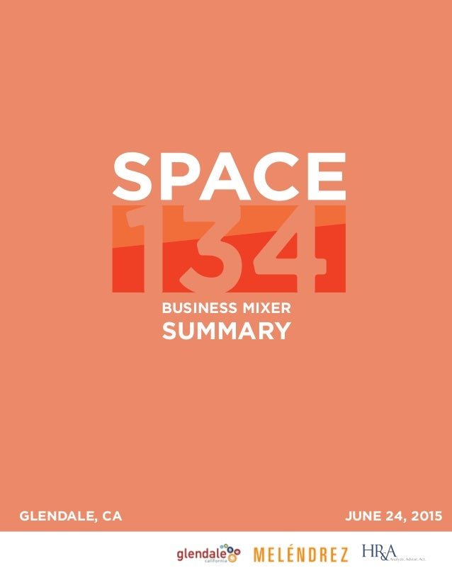 BUSINESS MIXER SUMMARY JUNE 24, 2015GLENDALE, CA