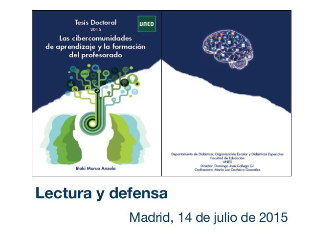 Madrid, 14 de julio de 2015 Lectura y defensa