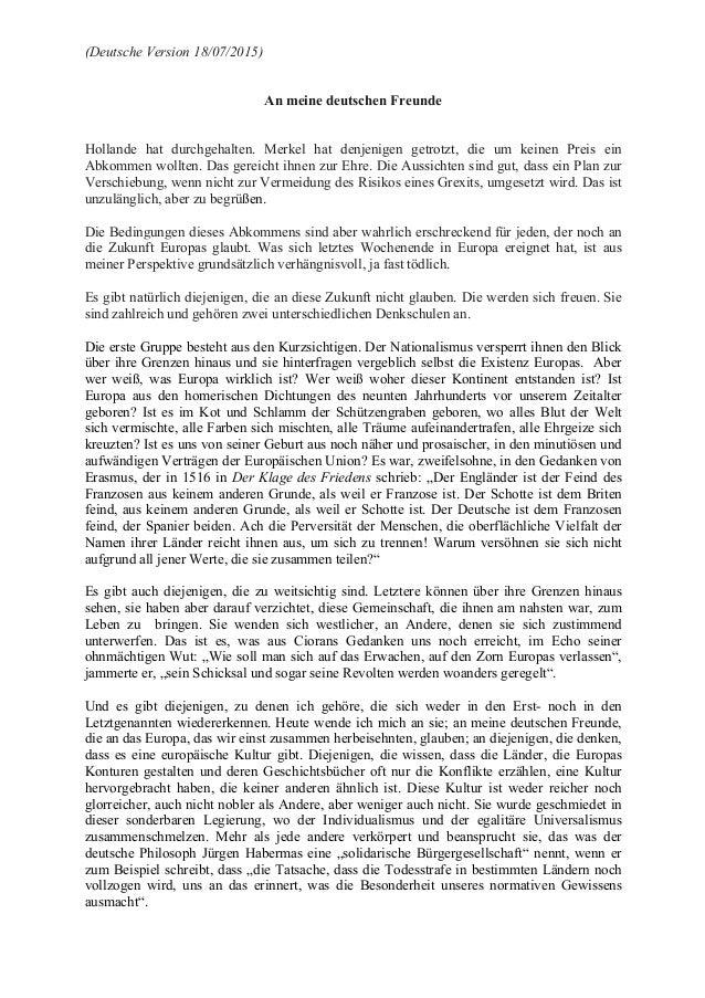 (Deutsche Version 18/07/2015) An meine deutschen Freunde Hollande hat durchgehalten. Merkel hat denjenigen getrotzt, die u...