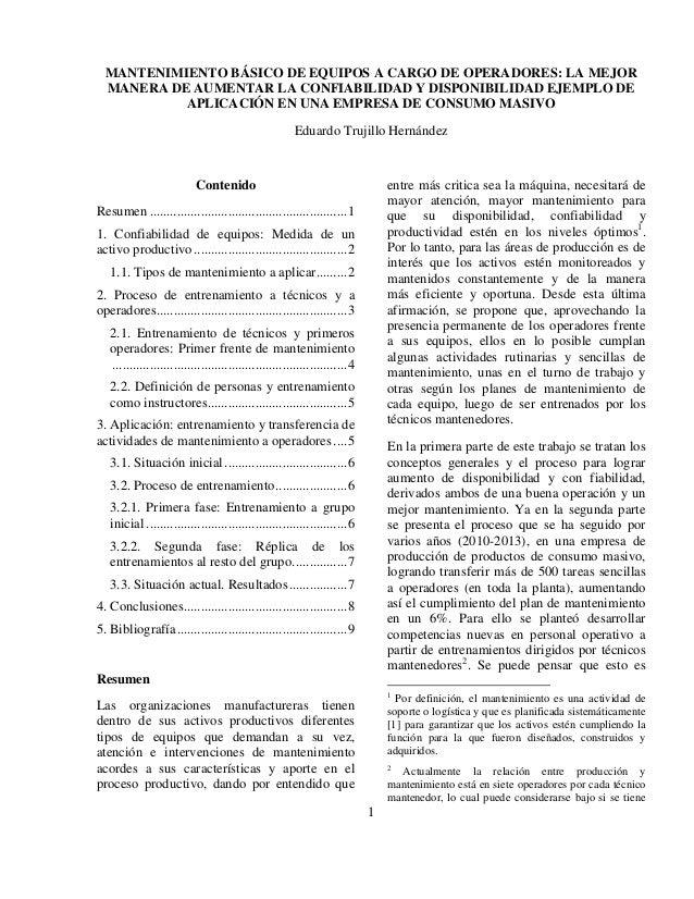 1 MANTENIMIENTO BÁSICO DE EQUIPOS A CARGO DE OPERADORES: LA MEJOR MANERA DE AUMENTAR LA CONFIABILIDAD Y DISPONIBILIDAD EJE...