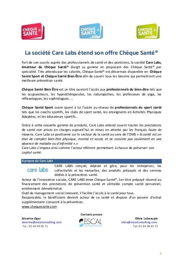 1 La société Care Labs étend son offre Chèque Santé® Fort de son succès auprès des professionnels de santé et des praticie...