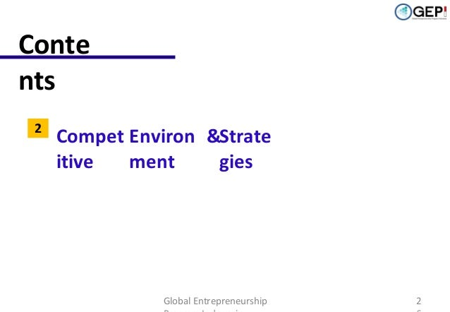 Conte nts 1  Indonesian eCommerce Landscape  2  Compet Environ &Strate itive ment gies  Global Entrepreneurship  2
