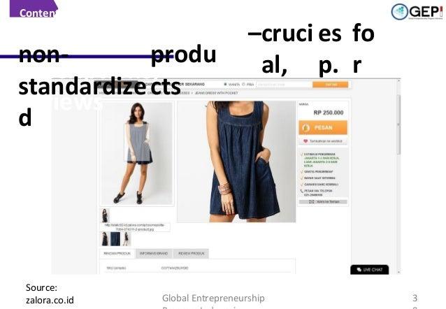 Content  Pictures, nonprodu descriptions, standardize cts reviews d  Source: zalora.co.id  –cruci es fo al, p. r  Global E...