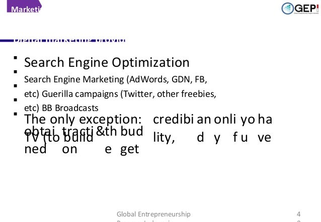 Marketing  Focus on digital marketing!  Digital marketing provides highest return for eCommerce   Search Engine Optimizat...
