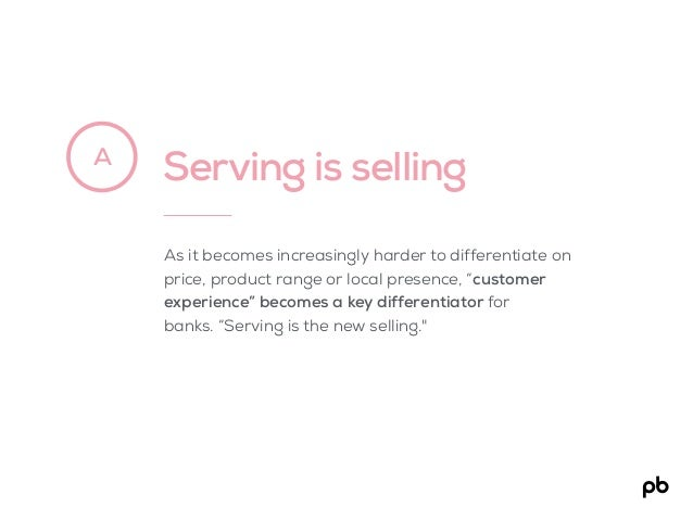 "Serving is sellingA As it becomes increasingly harder to differentiate on price, product range or local presence, ""custome..."