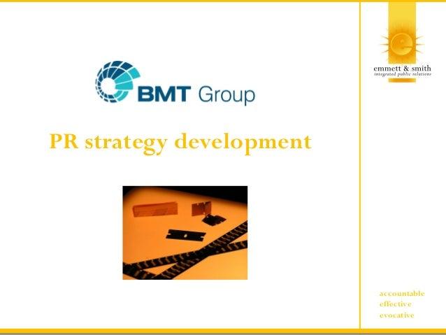 accountable effective evocative PR strategy development