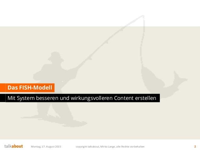 FISH Modell und Content RADAR - zwei geniale Strategie Tools für das Content Marketing Slide 2