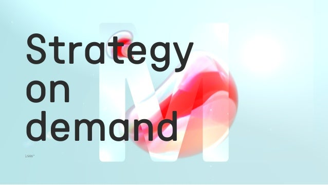 Strategy on demand