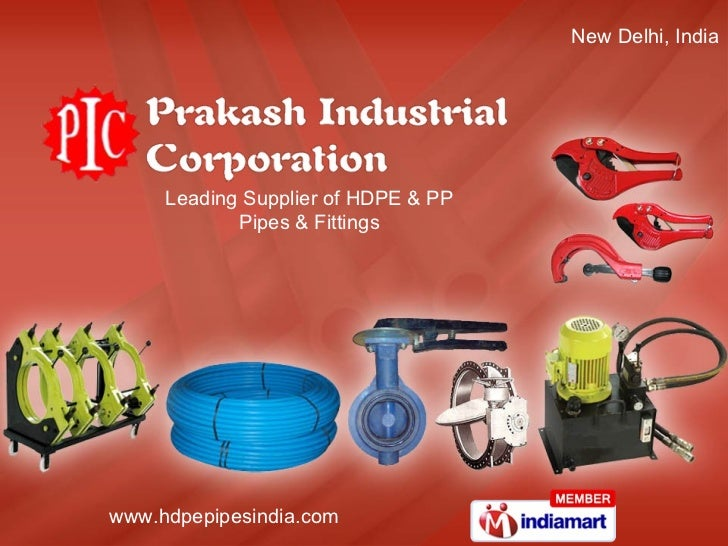 New Delhi, India Leading Supplier of HDPE & PP Pipes & Fittings