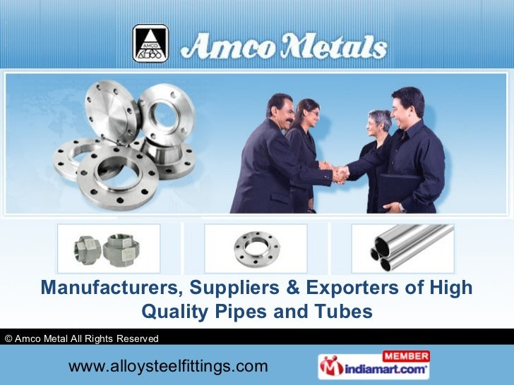 Manufacturers, Suppliers & Exporters of High Quality Pipes and Tubes