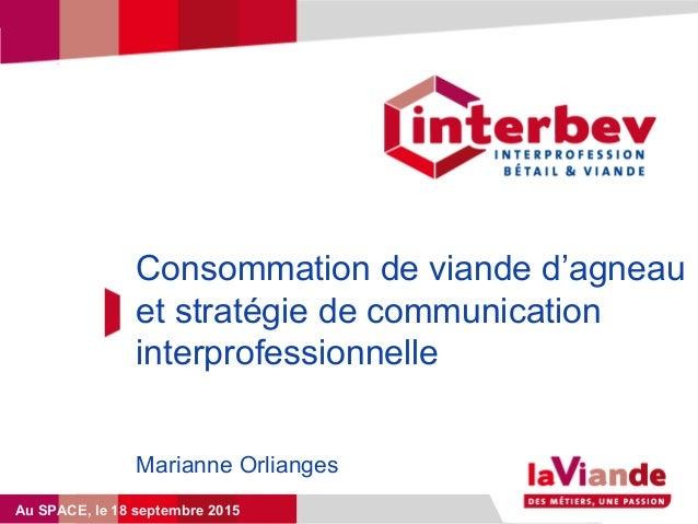 Titre du diaporama Titre du diaporamaConsommation de viande d'agneau et stratégie de communication interprofessionnelle Ma...
