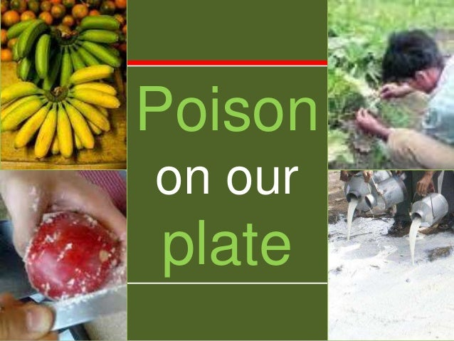 Poison on our plate
