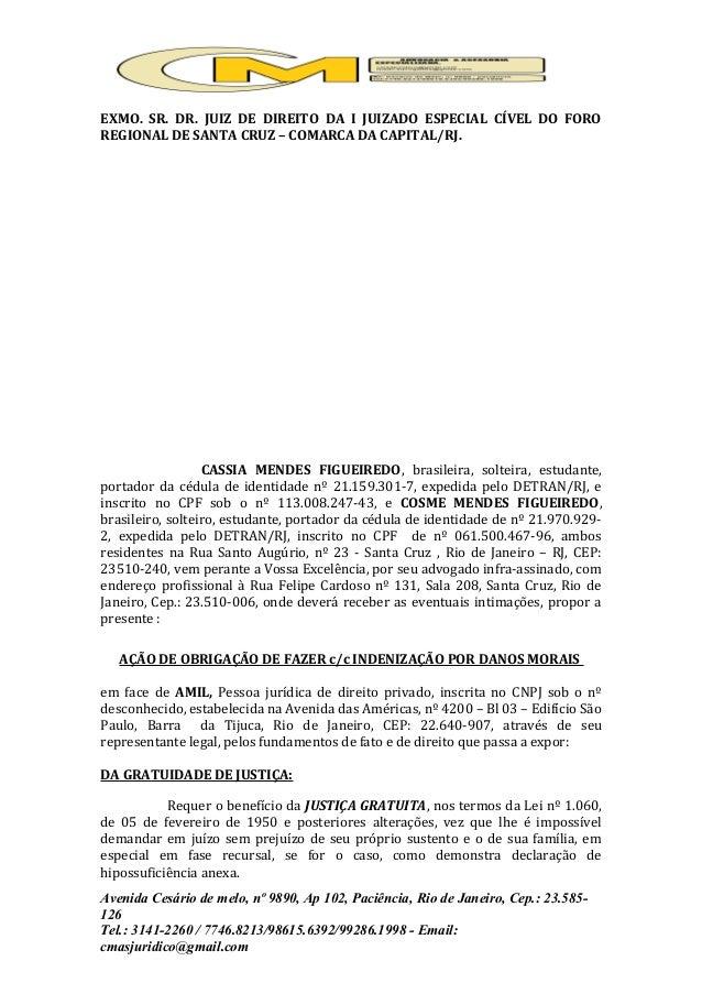 EXMO. SR. DR. JUIZ DE DIREITO DA I JUIZADO ESPECIAL CÍVEL DO FORO REGIONAL DE SANTA CRUZ – COMARCA DA CAPITAL/RJ. CASSIA M...
