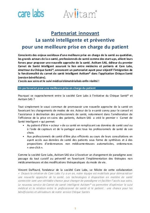 1 Partenariat innovant La santé intelligente et préventive pour une meilleure prise en charge du patient Conscients des en...