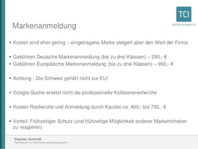 Stephan Schmidt Fachanwalt für Informationstechnologierecht Markenanmeldung  Kosten sind eher gering – eingetragene Marke...
