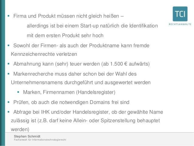 Stephan Schmidt Fachanwalt für Informationstechnologierecht  Firma und Produkt müssen nicht gleich heißen – allerdings is...