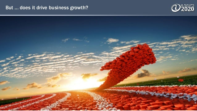 But ... does it drive business growth?