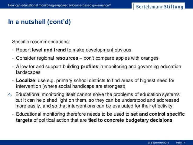 Page 17 How can educational monitoring empower evidence-based governance? 29 September 2015 In a nutshell (cont'd) Specifi...