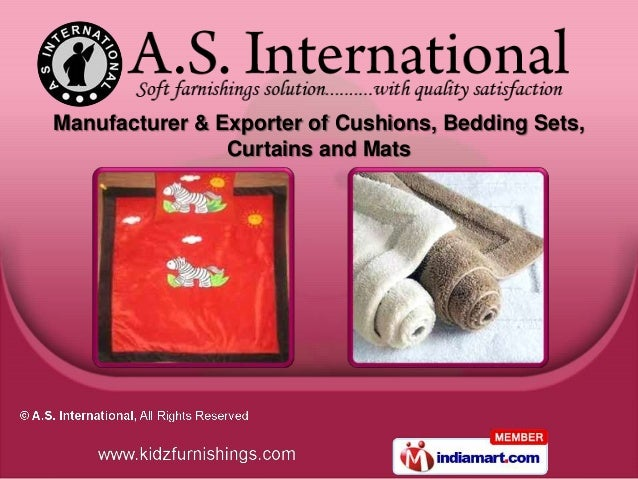 Manufacturer & Exporter of Cushions, Bedding Sets,                Curtains and Mats
