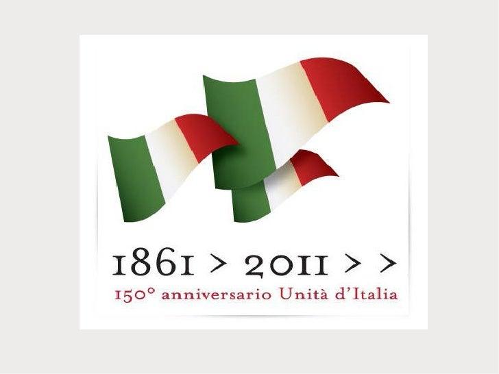 Storia dei 150 anni dellUnità dItalia- Nazione, libertà, indipendenza, unità- I protagonisti del processo di unificazione-...