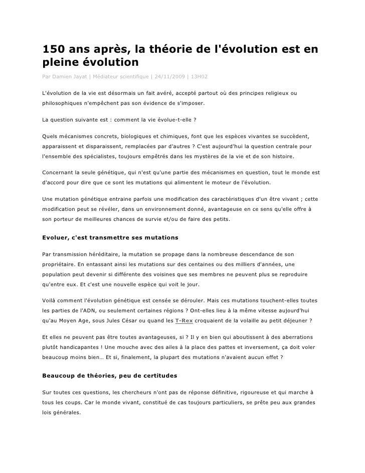 150 ans après, la théorie de lévolution est enpleine évolutionPar Damien Jayat | Médiateur scientifique | 24/11/2009 | 13H...