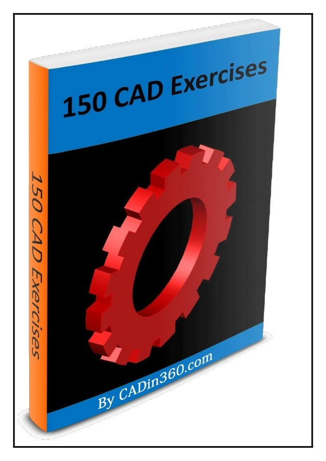 150 CAD Exercises & Practice Drawing
