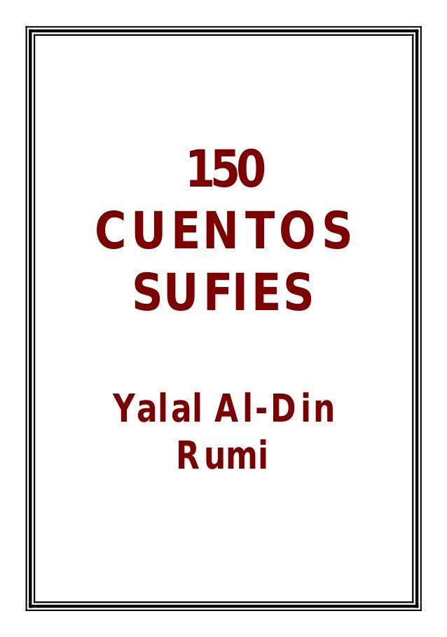150 CUENTOS SUFIES Yalal Al-Din Rumi