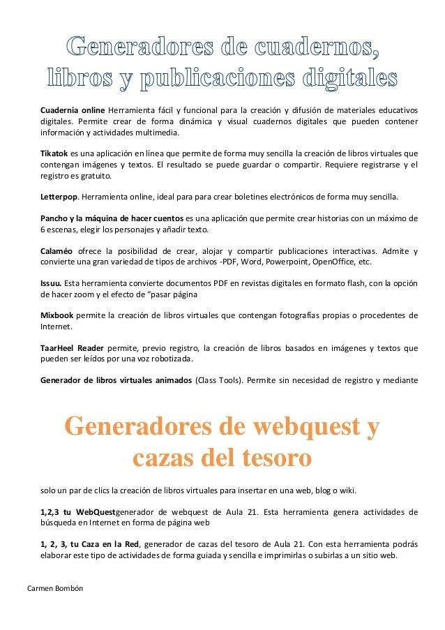 Carmen BombónCuadernia online Herramienta fácil y funcional para la creación y difusión de materiales educativosdigitales....
