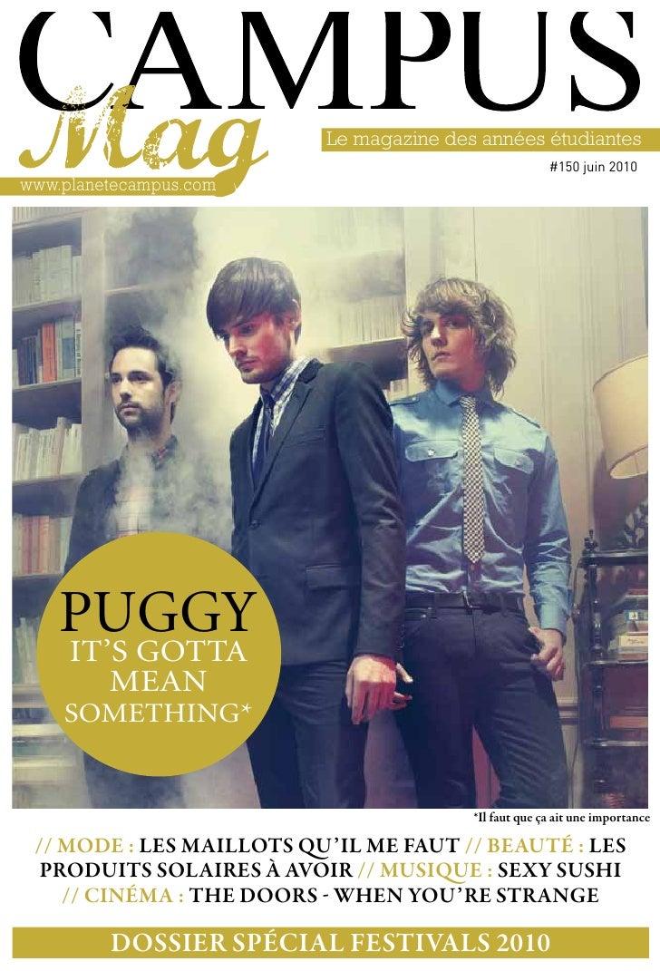 Le magazine des années étudiantes                                                       #150 juin 2010www.planetecampus.co...