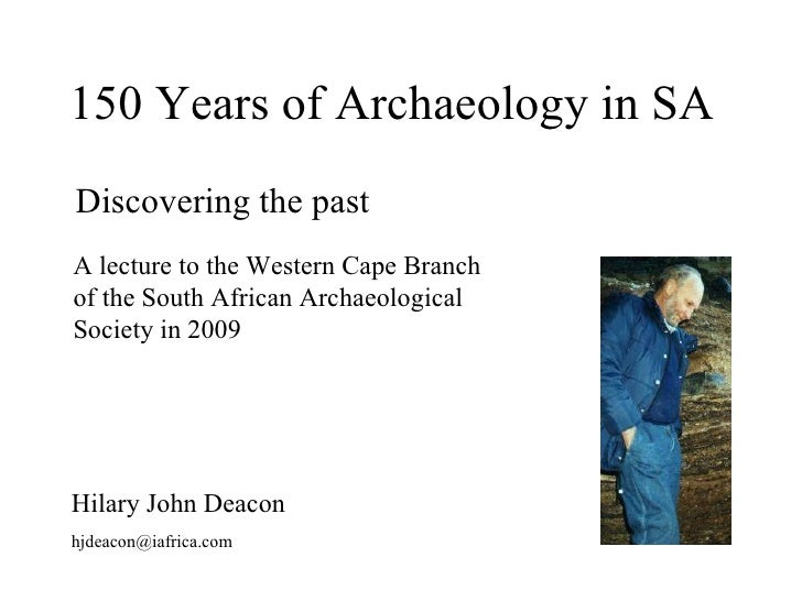 150 years of archaeology in South Africa