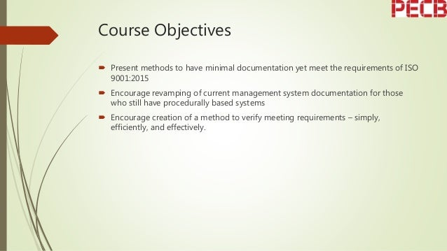 How to successfully implement ISO 9001:2015 with a minimal documents approach Slide 3