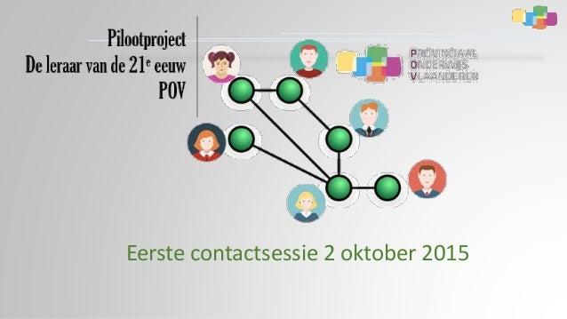 Eerste contactsessie 2 oktober 2015