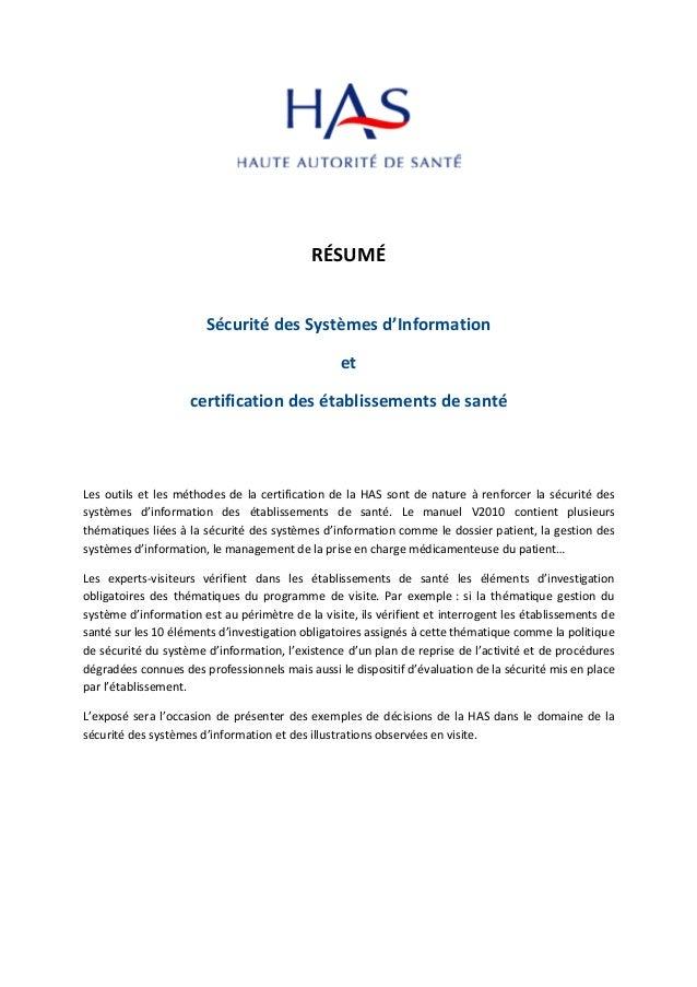 RÉSUMÉ Sécurité des Systèmes d'Information et certification des établissements de santé Les outils et les méthodes de la c...