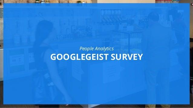 @jeremytai People Analytics GOOGLEGEIST SURVEY